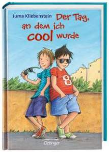 Juma Kliebenstein: Der Tag, an dem ich cool wurde