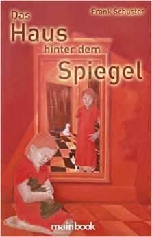 Cover_Schuster_Haushinterdem Spiegel