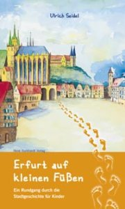 Cover_Seidel_ErfurtaufkleinenFüßen