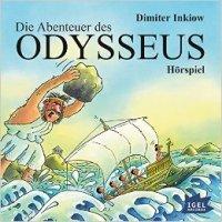 Dimiter Inkiow: Die Abenteuer des Odysseus. Hörspiel