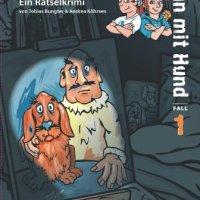 Tobias Bungter, Andrea Köhrsen: Leo & Leo 1. Mann mit Hund