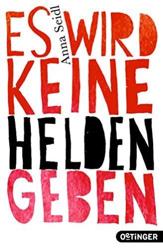 Cover_Seidl_EswirdkeineHeldengeben