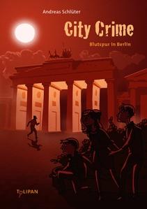 Cover_Schlüter_CityCrimeBlutspurBerlin