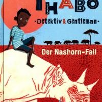 Kirsten Boie: Thabo – Detektiv & Gentleman. Der Nashorn-Fall