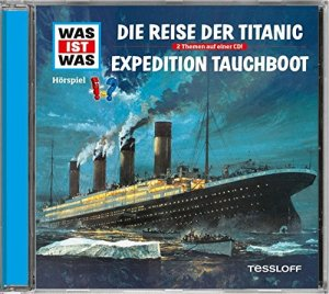Cover_Wasistwas_Titanic_Tauchboot