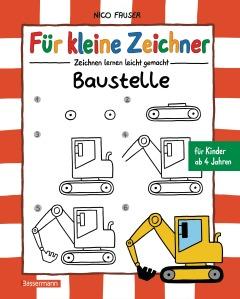 Fuer kleine Zeichner - Baustelle von Nico Fauser