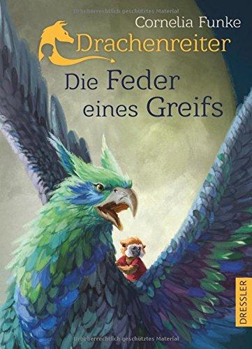 Cornelia Funke: Drachenreiter 2. Die Feder einesGreifs