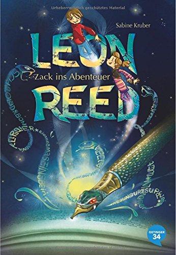 Sabine Kruber: Leon Reed. Zack insAbenteuer