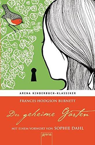 Frances Hodgson Burnett: Der geheimeGarten
