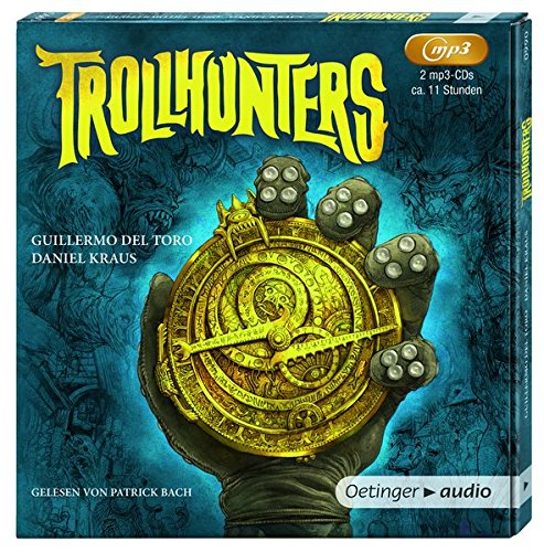 Guillermo del Toro, Daniel Kraus:Trollhunters