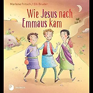 Marlene Fritsch, Elli Bruder: Wie Jesus nach Emmauskam