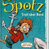 Rob Harrel: Spotz 3. Troll über Bord
