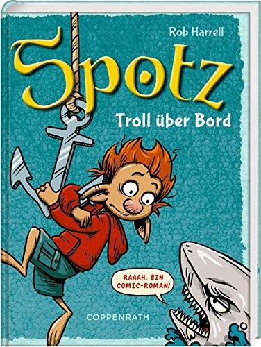 Rob Harrel: Spotz 3. Troll überBord