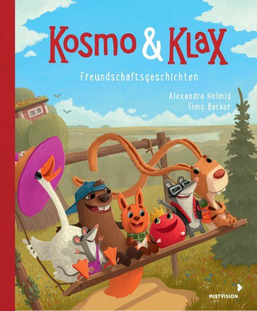 Alexandra Helmig, Timo Becker: Kosmo & Klax. Freundschaftsgeschichten