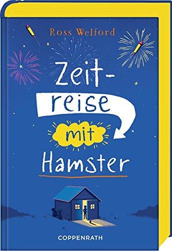Ross Welford: Zeitreise mitHamster