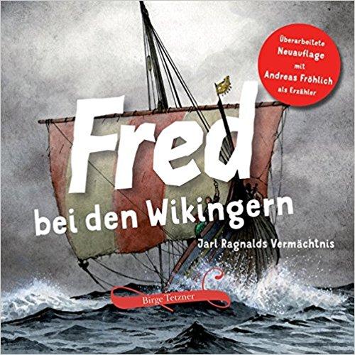 Fred bei den Wikingern – überarbeiteteNeuauflage