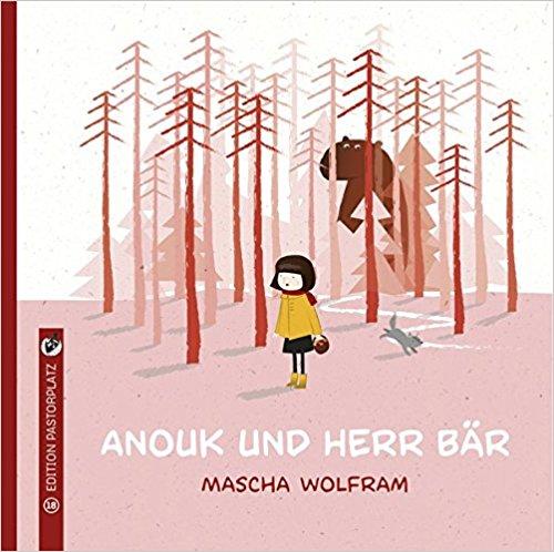 Mascha Wolfram: Anouk und HerrBär