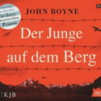 John Boyne: Der Junge auf dem Berg