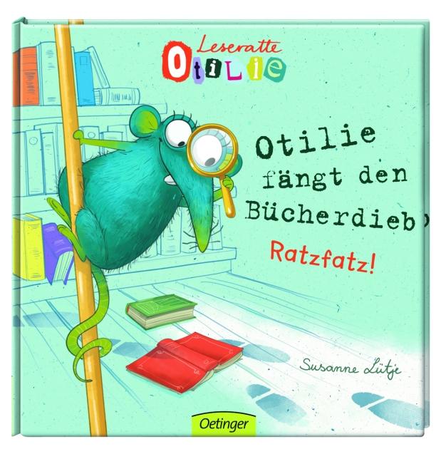 Susanne Lütje: Leseratte Otilie. Otilie fängt denBücherdieb