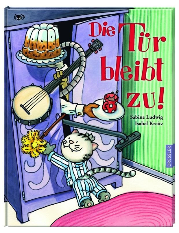 Sabine Ludwig, Isabel Kreitz: Die Tür bleibtzu!