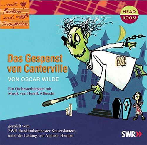 Oscar Wilde: Das Gespenst von Canterville. Orchesterhörspiel