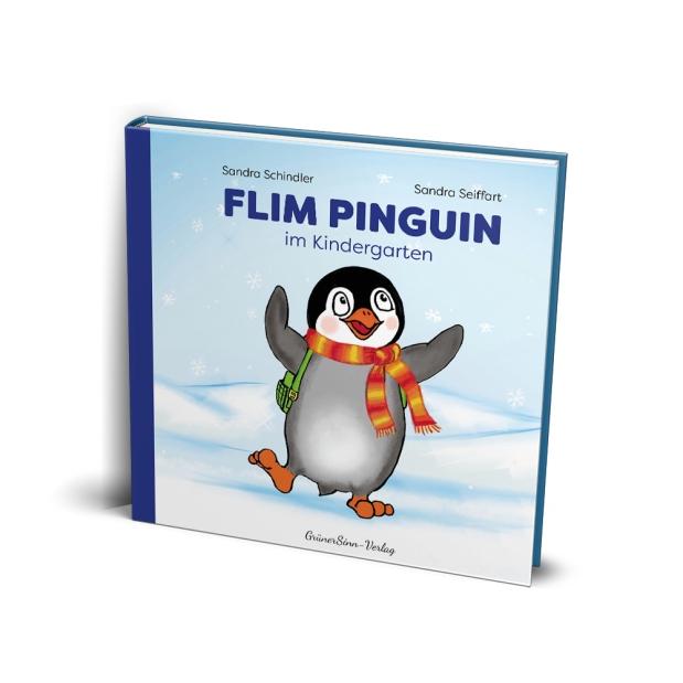 Sandra Schindler, Sandra Seiffart: Flim Pinguin imKindergarten
