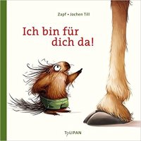 Zapf, Jochen Till: Ich bin für dich da!