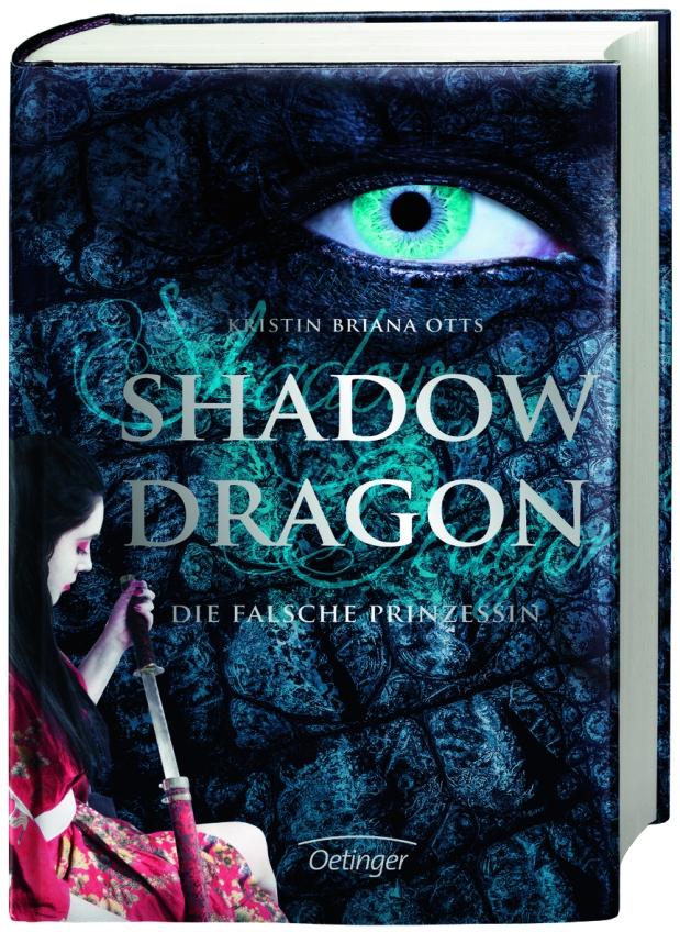 Kristin Briana Otts: Shadow Dragon 1. Die falschePrinzessin