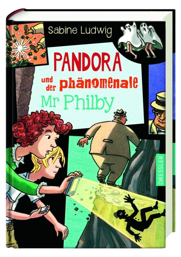 Sabine Ludwig: Pandora und der phänomenale MrPhilby