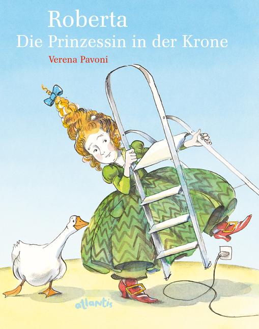 Verena Pavoni: Die Prinzessin in derKrone