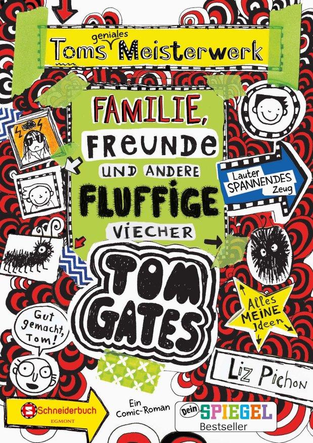 Liz Pichon: Tom Gates 12. Toms geniales Meisterwerk. Familie, Freunde und andere fluffigeViecher