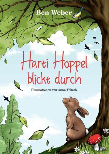 Ben Weber, Anna Tekath: Harti Hoppel blicktdurch
