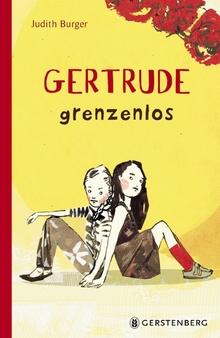 Judith Burger: Gertrudegrenzenlos