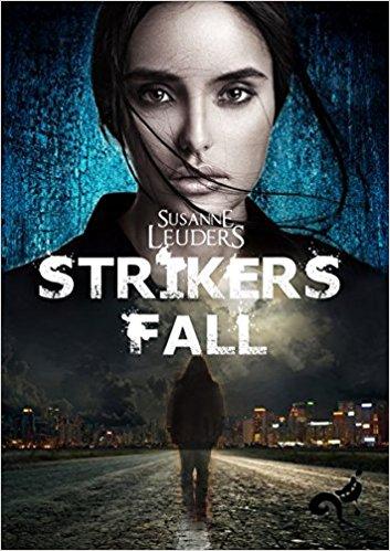 Susanne Leuders: StrikersFall