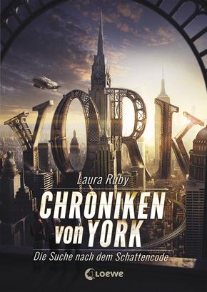 Laura Ruby: Chroniken von York. Die Suche nach demSchattencode