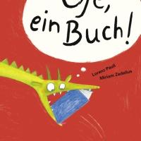 Lorenz Pauli, Miriam Zedelius: Oje, ein Buch!