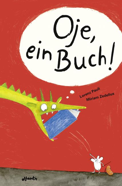 Lorenz Pauli, Miriam Zedelius: Oje, einBuch!
