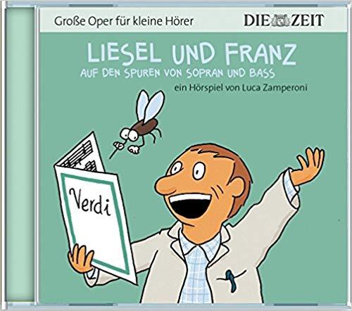 Liesel Und Franz Auf Den Spuren Von Sopran Und Bass Kinderohren