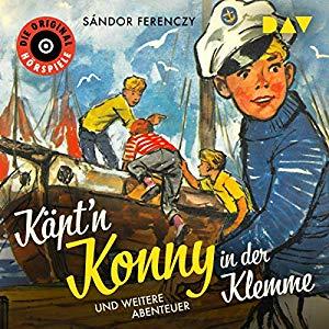 Sándor Ferenczy: Käpt'n Konny in der Klemme und weitereAbenteuer