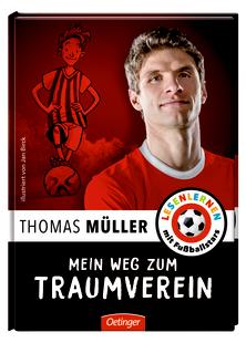 Thomas Müller: Mein Weg zumTraumverein