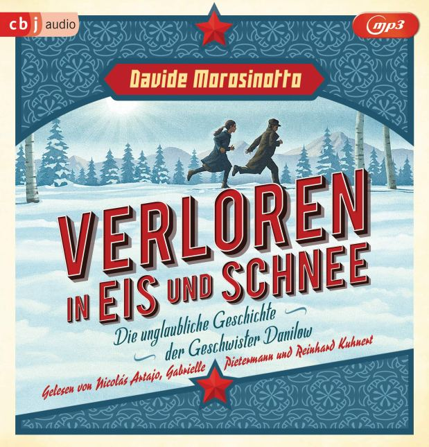 Davide Morosinotto: Verloren in Eis undSchnee
