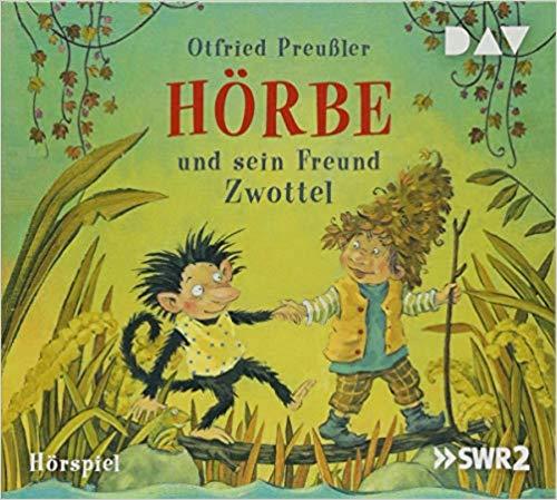 Otfried Preußler: Hörbe und sein FreundZwottel