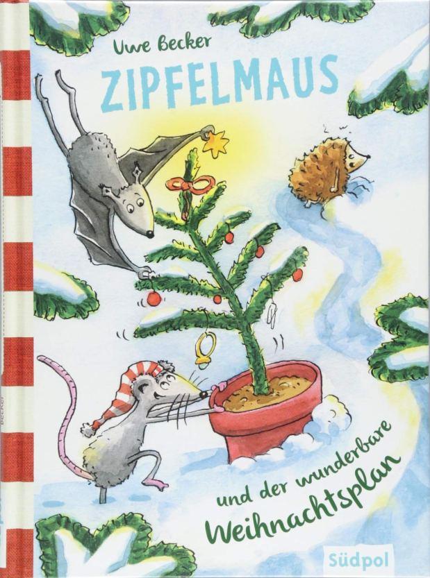 Uwe Becker: Zipfelmaus und der wunderbareWeihnachtsplan