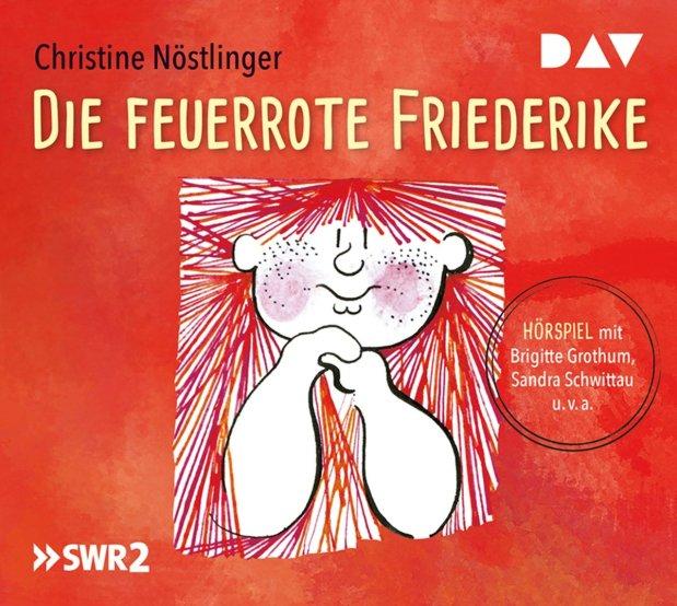 Christine Nöstlinger: Die feuerroteFriederike