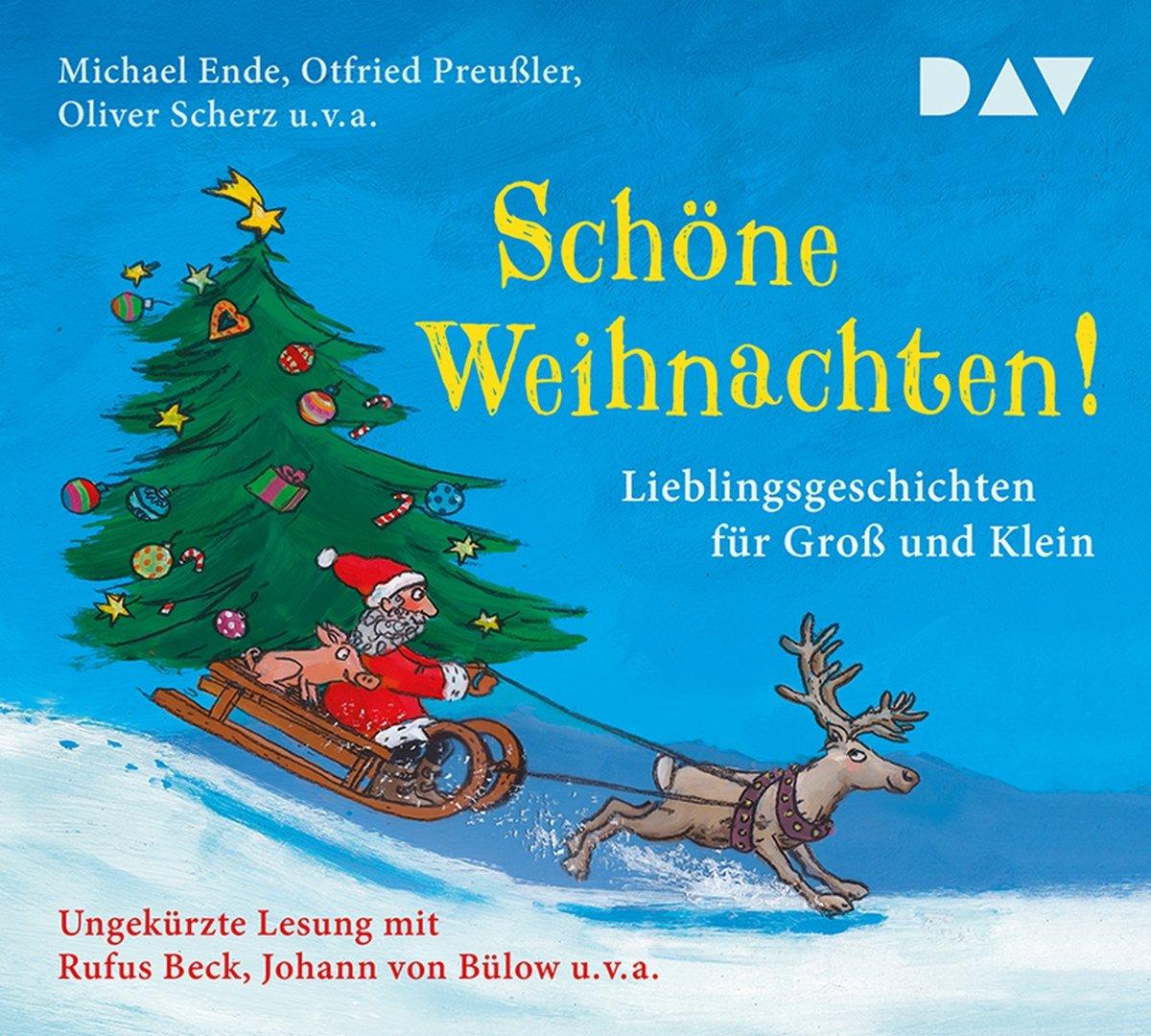 Schöne Weihnachten! Lieblingsgeschichten für Groß und Klein ...