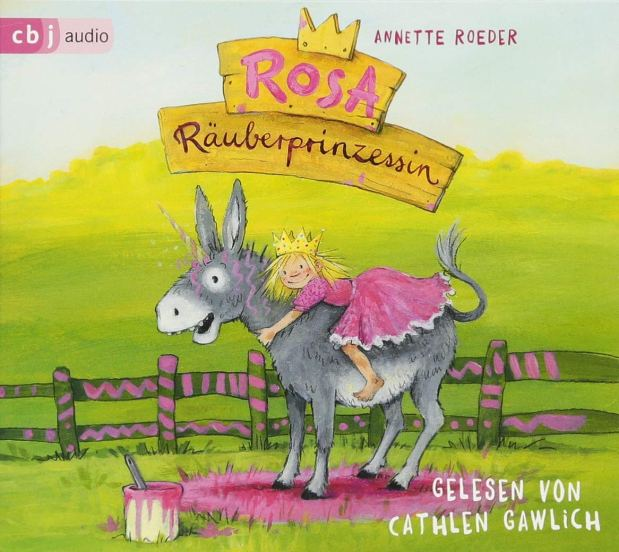 Annette Roeder: Rosa Räuberprinzessin