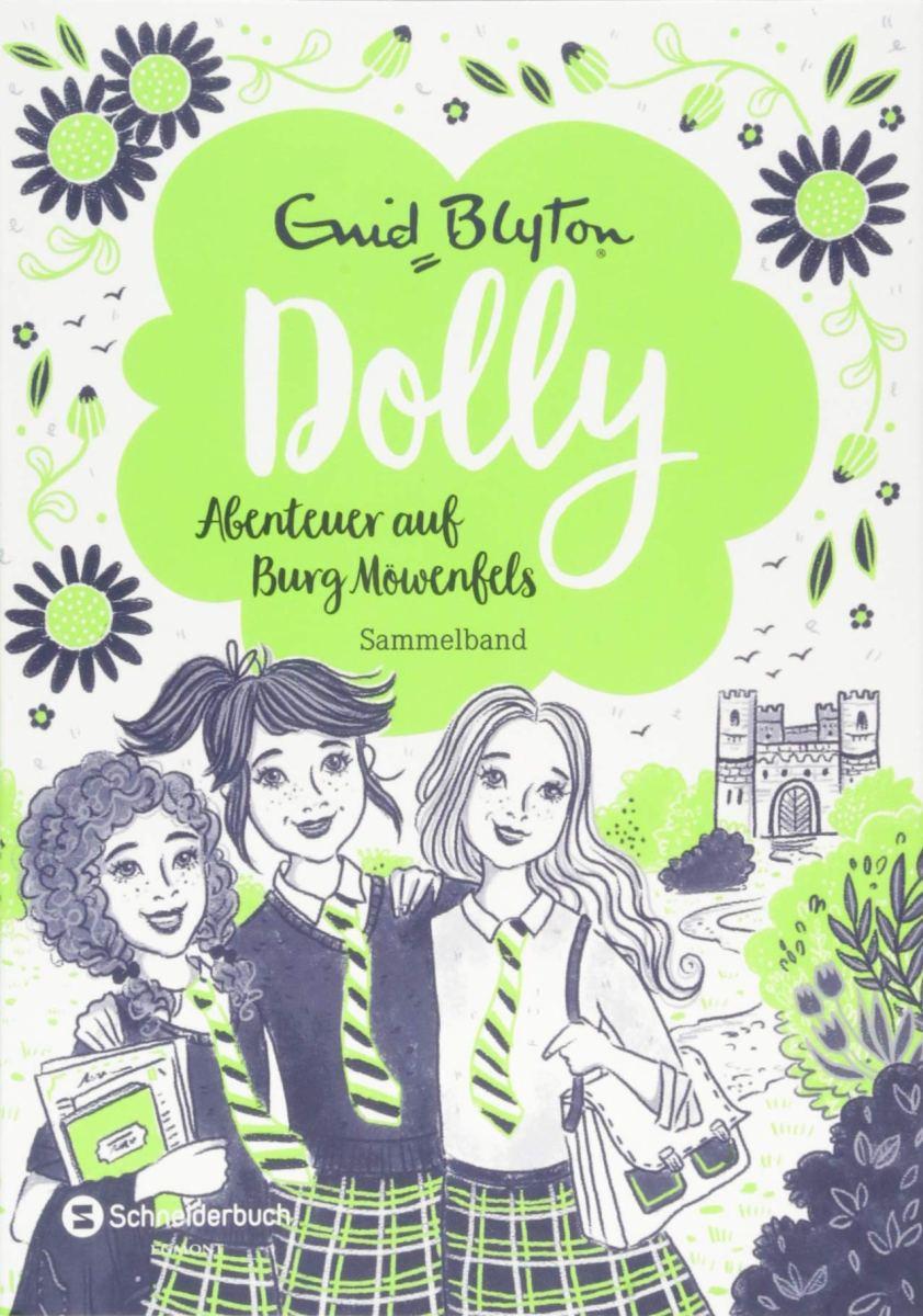 Enid Blyton: Dolly. Abenteuer auf Burg Möwenfels. Sammelband 2