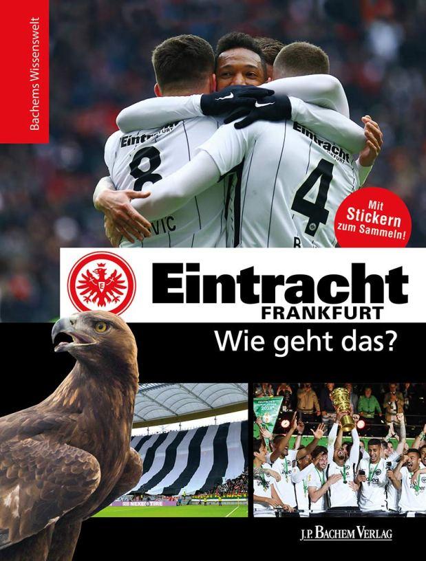 Eintracht Frankfurt: Wie gehtdas?