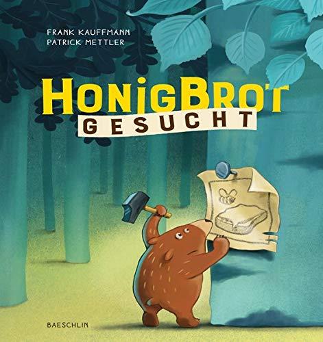 Frank Kaufmann, Patrick Mettler: Honigbrotgesucht