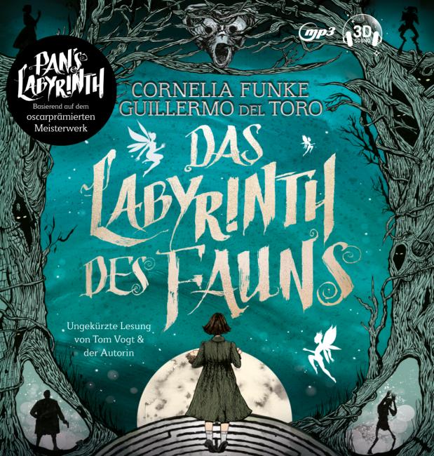 Cornelia Funke, Guillermo del Toro: Das Labyrinth desFauns